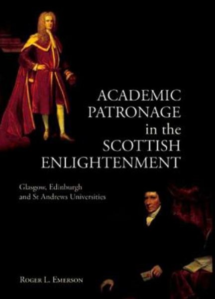 Academic Patronage in the Scottish Enlightenment