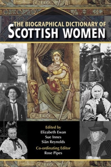 Biographical Dictionary of ScottishWomen