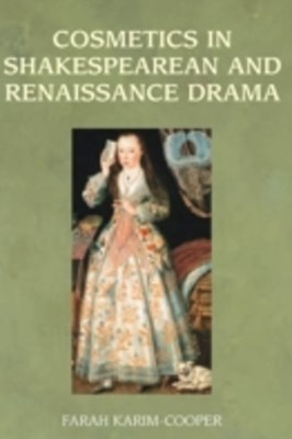 (ebook) Cosmetics in Shakespearean and Renaissance Drama