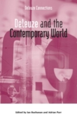 (ebook) Deleuze and the Contemporary World