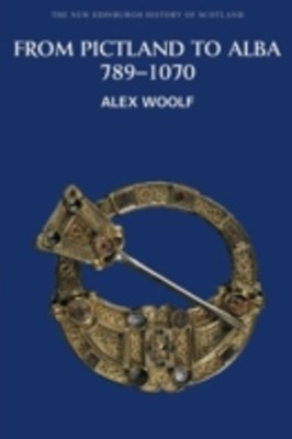 (ebook) From Pictland to Alba, 789-1070