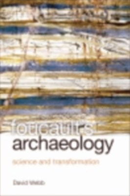 Foucault's Archaeology: Science and Transformation
