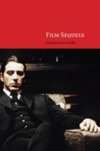 (ebook) Film Sequels: Theory and Practice from Hollywood to Bollywood - Entertainment Film Theory
