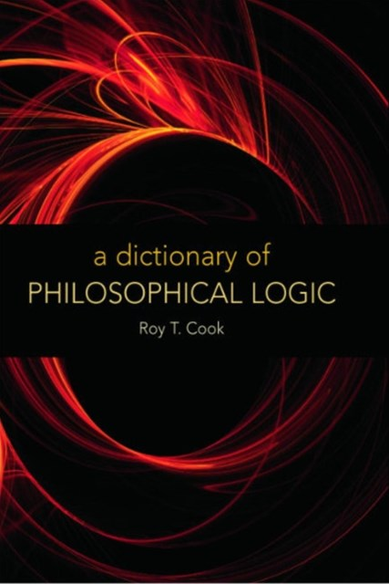 Dictionary of Philosophical Logic