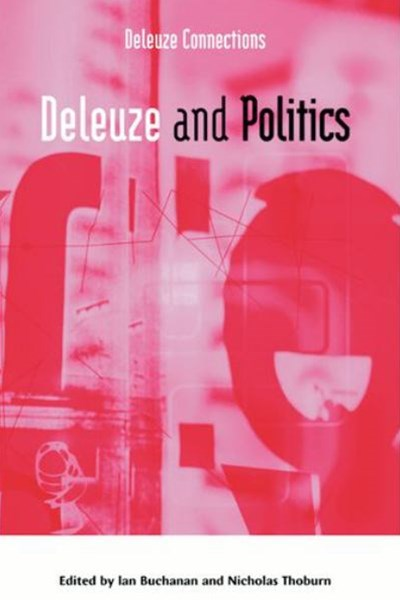 Deleuze and Politics