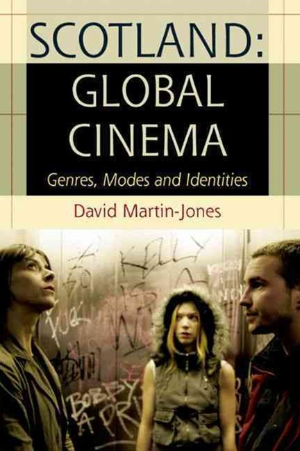 Scotland: Global Cinema
