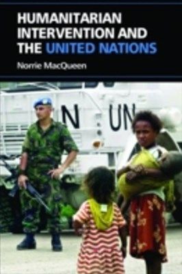 Humanitarian Intervention and the United Nations