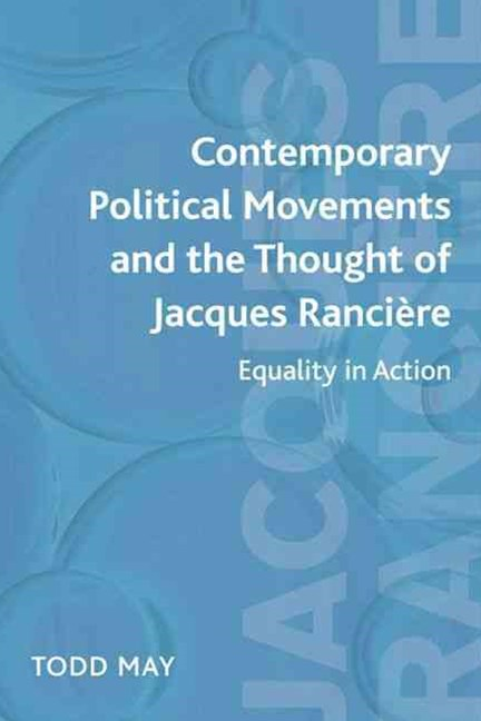 Contemporary Political Movements and the Thought of Jacques Ranci+¿re