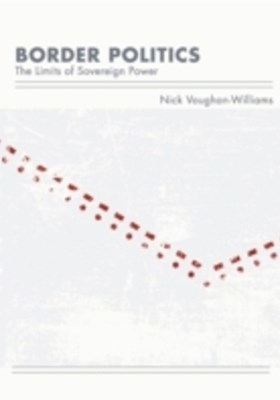 (ebook) Border Politics: The Limits of Sovereign Power