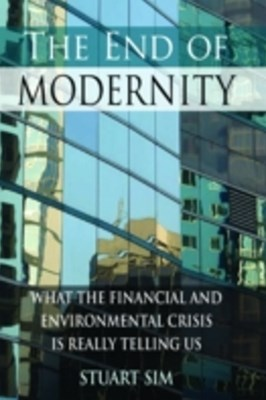(ebook) End of Modernity: What the Financial and Environmental Crisis is Really Telling Us