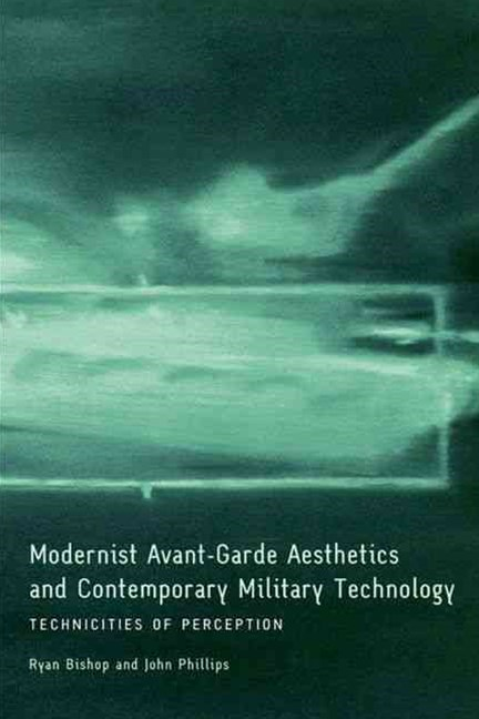 Modernist Avant-Garde Aesthetics and Contemporary Military Technology
