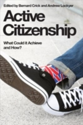 Active Citizenship: What Could it Achieve and How?