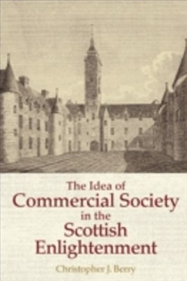 Idea of Commercial Society in the Scottish Enlightenment
