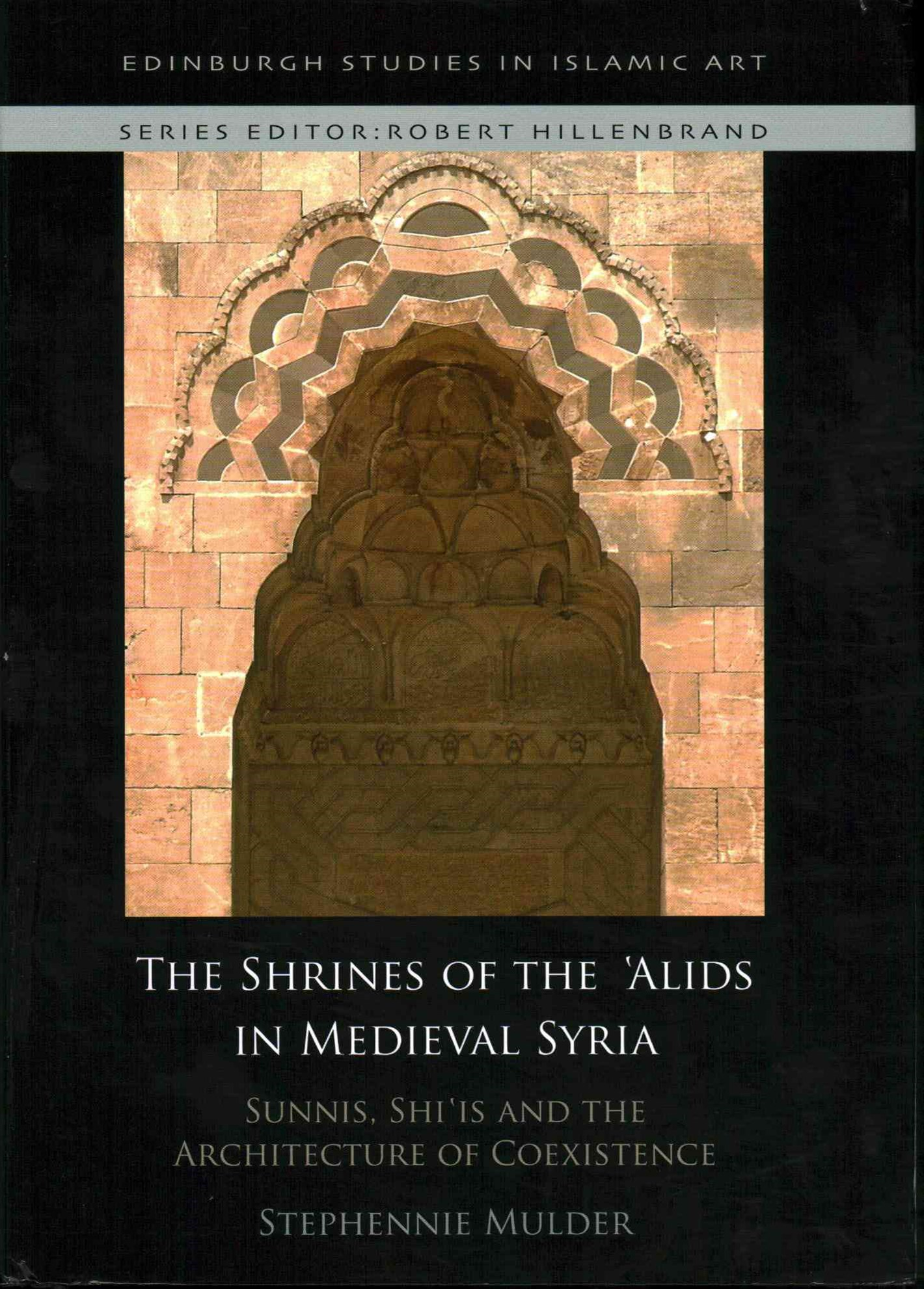 The Shrines of the 'Alids in Medieval Syria