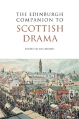 Edinburgh Companion to Scottish Drama