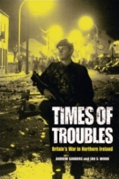Times of Troubles: Britain