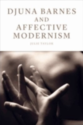 (ebook) Djuna Barnes and Affective Modernism