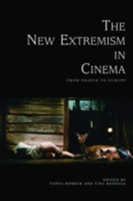 New Extremism in Cinema: From France to Europe
