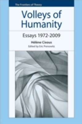 Volleys of Humanity: Essays 1972-2009