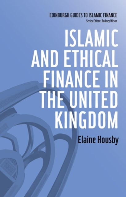 Islamic and Ethical Finance in the United Kingdom