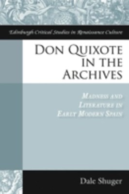 Don Quixote in the Archives