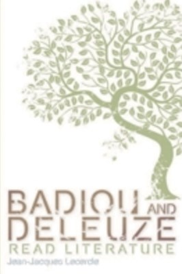 (ebook) Badiou and Deleuze Read Literature