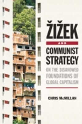 (ebook) Zizek and Communist Strategy