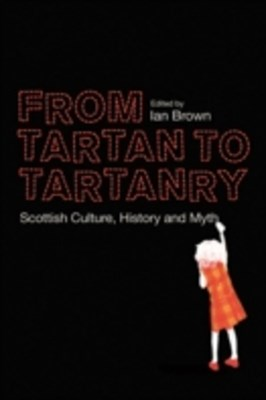 From Tartan to Tartanry