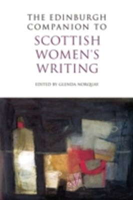 Edinburgh Companion to Scottish Women's Writing