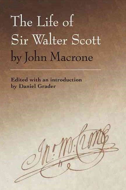 The Life of Sir Walter Scott by John Macrone