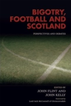 (ebook) Bigotry, Football and Scotland