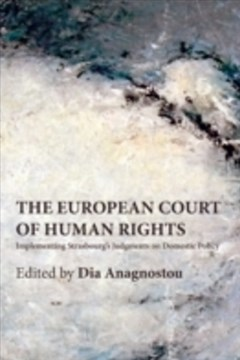 European Court of Human Rights: Implementing Strasbourg