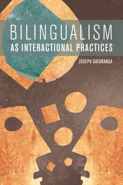 Bilingualism as Interactional Practices