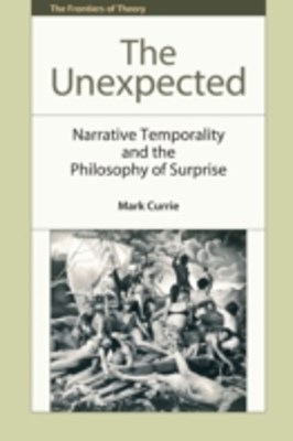 Unexpected: Narrative Temporality and the Philosophy of Surprise
