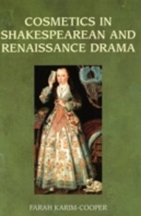 (ebook) Cosmetics in Shakespearean and Renaissance Drama - Reference