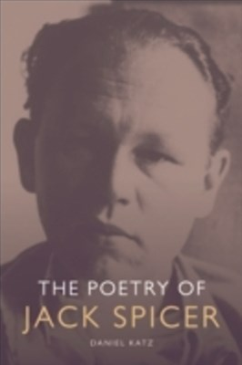 Poetry of Jack Spicer