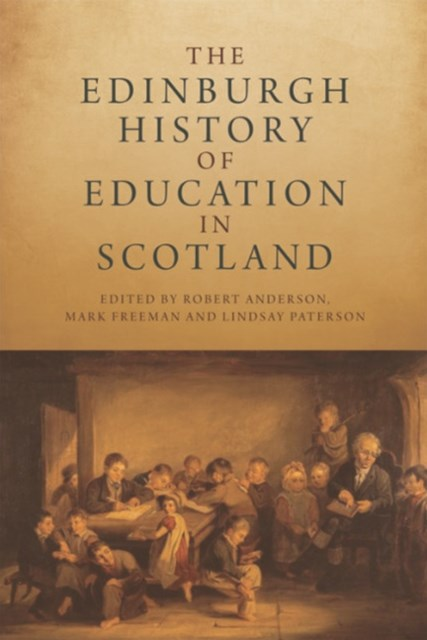 Edinburgh History of Education in Scotland