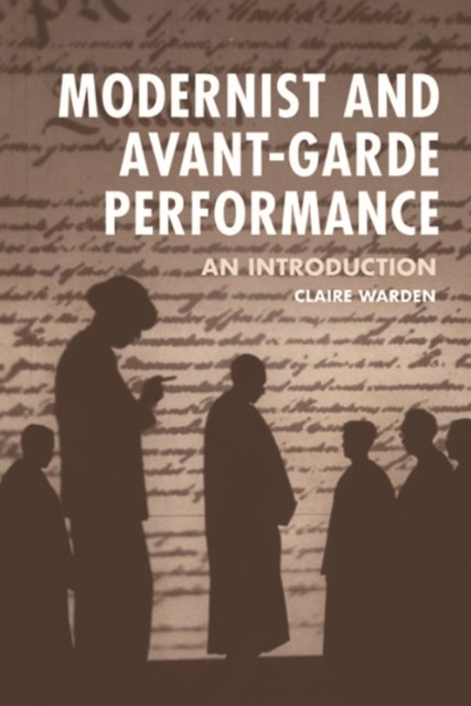 (ebook) Modernist and Avant-Garde Performance