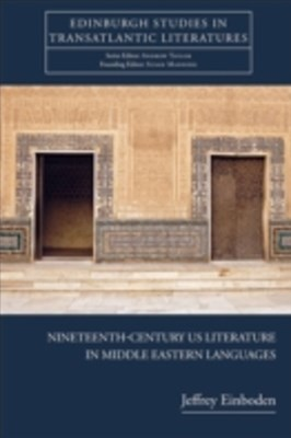 (ebook) Nineteenth-Century U.S. Literature in Middle Eastern Languages