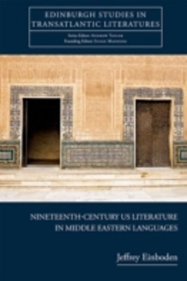 Nineteenth-Century U.S. Literature in Middle Eastern Languages