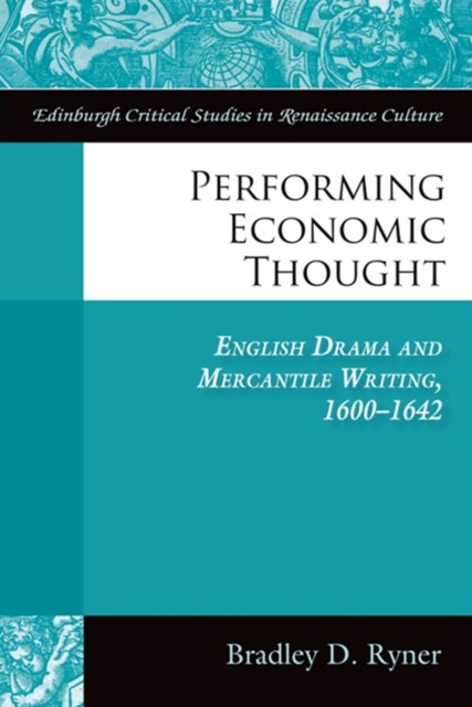 Performing Economic Thought