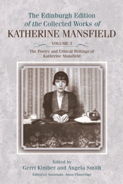 Poetry and Critical Writings of Katherine Mansfield