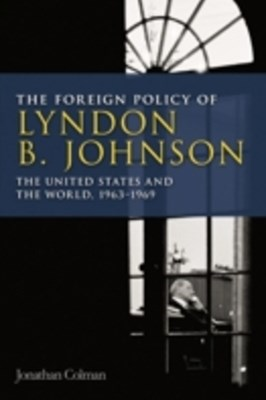 Foreign Policy of Lyndon B. Johnson