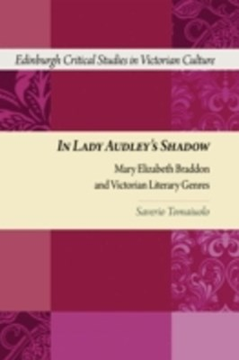 In Lady Audley's Shadow