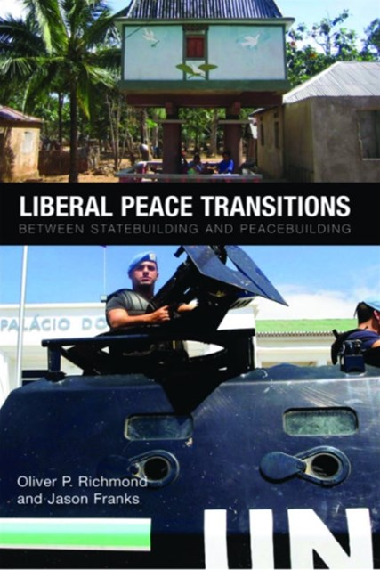 Liberal Peace Transitions
