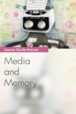 Media and Memory