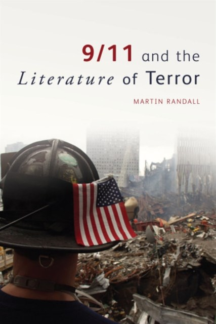 9/11 and the Literature of Terror