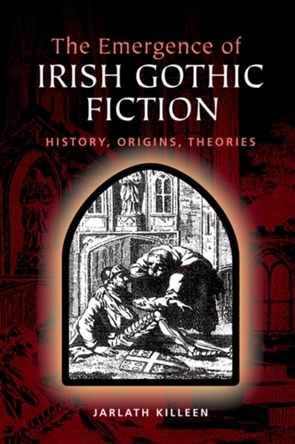Emergence of Irish Gothic Fiction