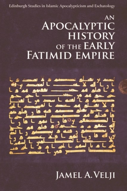 (ebook) Apocalyptic History of the Early Fatimid Empire