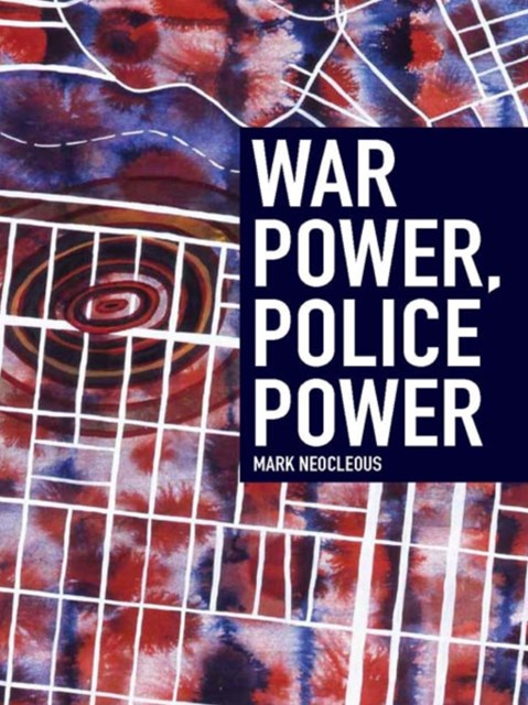 War Power, Police Power